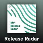 Spotify、自分好みのプレイリストを自動で編集・配信してくれる「Release Radar」がめっちゃ便利!